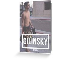 Gilinsky Greeting Card
