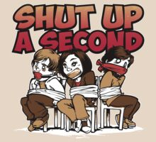 Shut up a Second by sanspantsradio