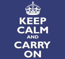 Keep Calm & Carry On, Be British! White on Royal Blue by TOM HILL - Designer