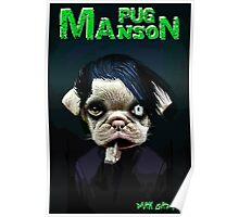 pug manson Poster
