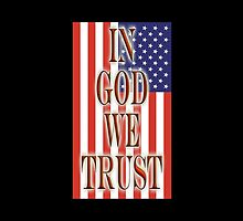 America, In God we trust, USA, American, official motto, flag by TOM HILL - Designer