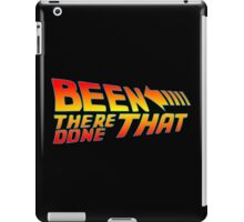 Been There Done That iPad Case/Skin
