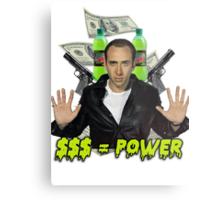 """Nicolas Cage - """"Money Equals Power"""" Metal Print"""