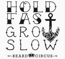 Hold Fast Grow Slow 2 BLK by mijumi
