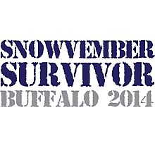 Funny 'Snowvember Survivor Buffalo 2014' Snowstorm Hoodies and Accessories Photographic Print