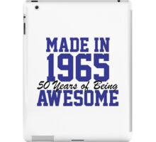Awesome 'Made in 1965, 50 years of being awesome' alternate color birthday t-shirt iPad Case/Skin