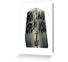 ZOMBIE- DONT OPEN DEAD INSIDE Greeting Card