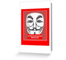 In case of revolution Greeting Card