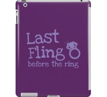 Last fling before the ring iPad Case/Skin