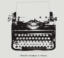 Always A Story T-Shirt