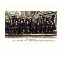 Colorized - Solvay Conference 1927. Einstein, Curie, Bohr and more. Art Print