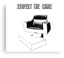 Respect the Chair- Star Trek: Into Darkness Canvas Print