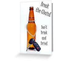 Break the Chain Greeting Card