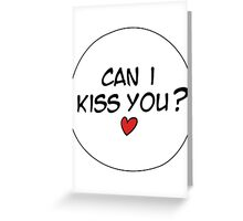 MANGA BUBBLES - CAN I KISS YOU?  Greeting Card