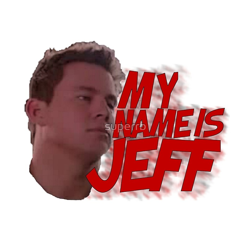 """""""MY NAME IS JEFF"""" Throw Pillows by superrb 
