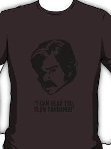 Toast of London 'I can hear you Clem Fandango' T-Shirt
