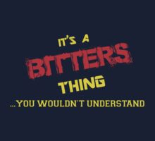 It's a BITTERS thing, you wouldn't understand !! by itsmine