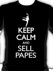 Headlines Don't Sell Papes- Newsies Sell Papes! T-Shirt