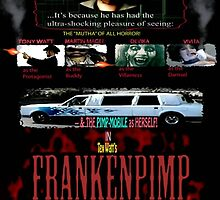 Frankenpimp (2009 ) - 'Original Worldwide Movie Poster' by TexWatt