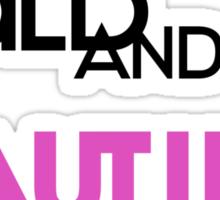 Bald and Beautiful Sticker