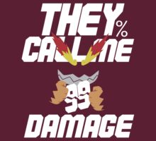 They Call Me Damage by hyldenm