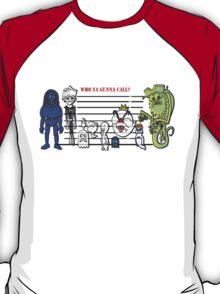 Bustin' Makes Me Feel Good T-Shirt