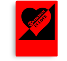 Anarchism is Love (Red garment) Canvas Print