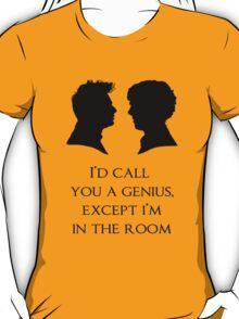 I'd Call You A Genius T-Shirt