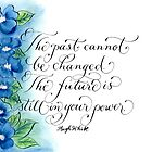 Inspirational quote about the past calligraphy art by Melissa Goza