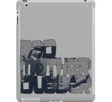 Bad Mother Dubber! iPad Case/Skin