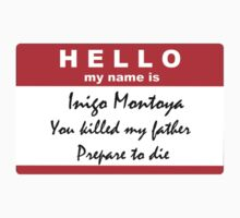 Hello, my name is Inigo Montoya Kids Clothes