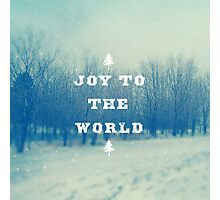 Joy To The World Photographic Print