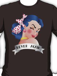Never Again Pin-up T-Shirt