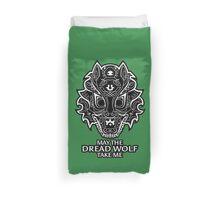Dread Wolf Take Me Duvet Cover