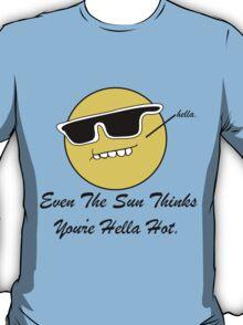 Hella' Hot T-Shirt