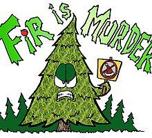 Fir is Murder by Skree