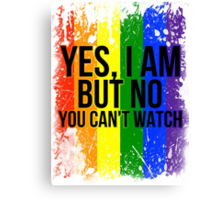 Yes, I am but no, you can't watch Canvas Print