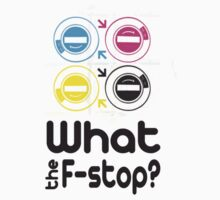 What the F-stop? by CornerOfMyMind