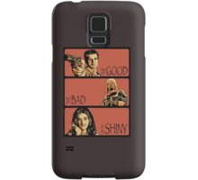 The Good, The Bad and The Shiny (Firefly / Serenity mashup) Samsung Galaxy Case/Skin