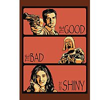 The Good, The Bad and The Shiny (Firefly / Serenity mashup) Photographic Print