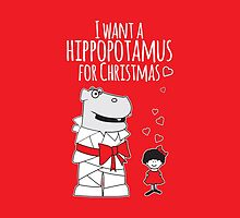 I Want a Hippopotamus for Christmas by samedog