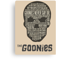 The Gonnies - Quotes Canvas Print