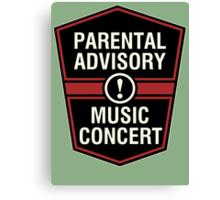 Prental Advisory Music Concert  Canvas Print