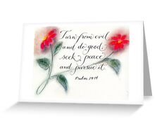 Scripture Psalm 34:14 calligraphy art  Greeting Card