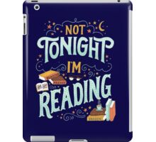 Not tonight, I'm reading - Books Addicted iPad Case/Skin