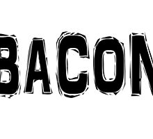 Bacon by greatshirts