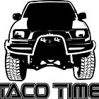 Taco Time- Toyota Tacoma by Janja