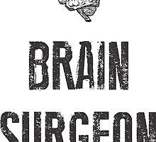 brain surgeon by Vana Shipton
