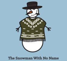 The Snowman With No Name Kids Clothes
