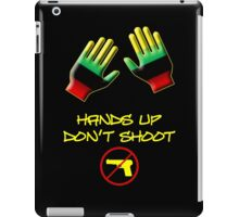 Hands Up Don't Shoot iPad Case/Skin